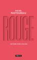Couverture Rouge : Histoire d'une couleur Editions Points (Histoire) 2020
