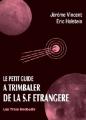 Couverture Le petit guide à trimbaler de la SF étrangère  Editions ActuSF (Les 3 souhaits) 2007
