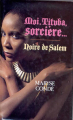 Couverture Moi, Tituba sorcière / Moi, Tituba sorcière... Editions France Loisirs 1986