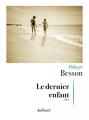 Couverture Le dernier enfant Editions Julliard 2021