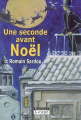Couverture Une seconde avant Noël Editions de la Loupe 2005