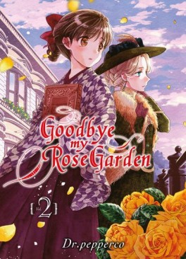 Couverture Goodbye my Rose Garden, tome 2