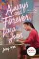 Couverture Les amours de Lara Jean, tome 3 : Pour toujours et à jamais Editions Simon & Schuster (Books for Young Readers) 2020