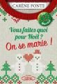 Couverture Vous faites quoi pour Noël ?, tome 2 : On se marie ! Editions Michel Lafon 2020
