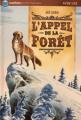 Couverture L'Appel de la forêt / L'Appel sauvage Editions Nathan (Poche - Aventure) 2008