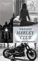 Couverture Harley Club, tome 1 : Secrets destructeurs  Editions Autoédité 2019