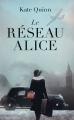 Couverture Le réseau Alice Editions France Loisirs 2020