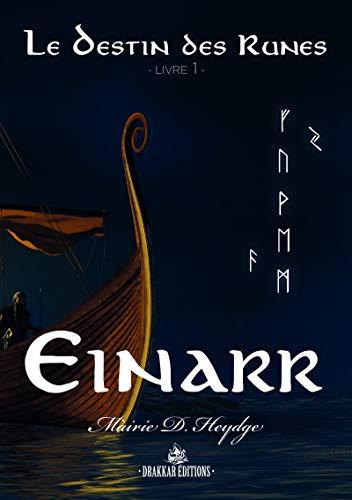 Couverture Le destin des runes, tome 1 : Einarr