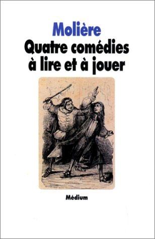 Couverture Quatre comédies à lire et à jouer