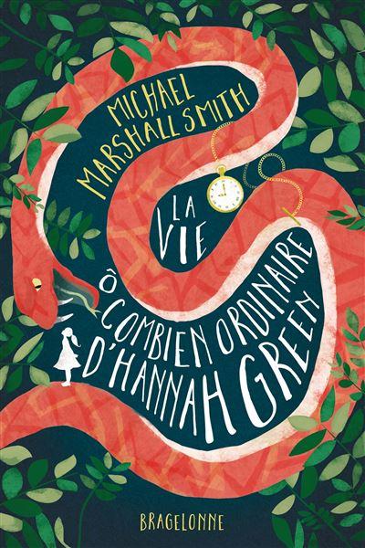 Couverture La vie ô combien ordinaire d'Hannah Green