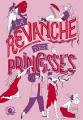 Couverture La Revanche des princesses Editions Poulpe fictions 2019