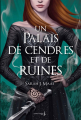 Couverture Un palais d'épines et de roses, tome 3 : Un palais de cendres et de ruines Editions de La Martinière 2019