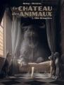 Couverture Le Château des Animaux, tome 1 : Miss Bengalore Editions France Loisirs 2020