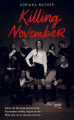 Couverture Killing November, tome 1 Editions de Noyelles 2019