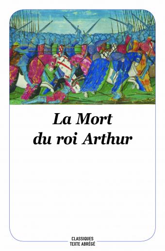 Couverture La mort du roi Arthur / La mort le roi Artu