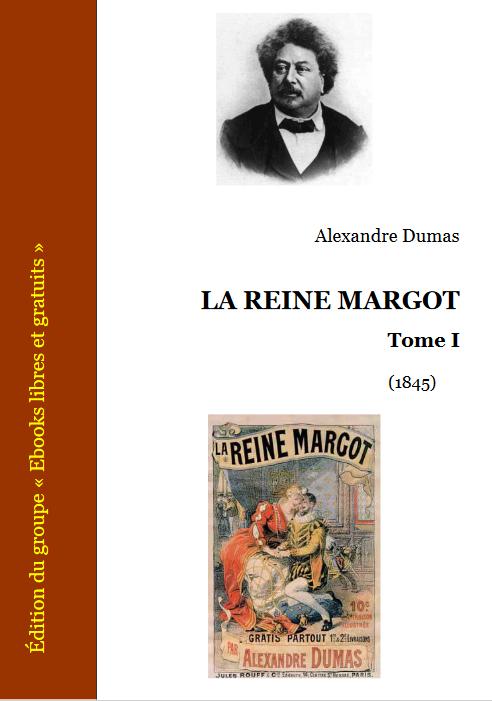 Couverture La Reine Margot, tome 1
