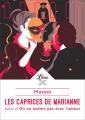 Couverture Les caprices de Marianne suivi de On ne badine pas avec l'amour Editions Librio (Théâtre) 2019