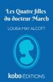 Couverture Les Quatre Filles du docteur March / Les Filles du docteur March Editions Kobo 2020