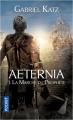 Couverture Aeternia, tome 1 : La marche du prophète Editions Pocket (Science-fantasy) 2018