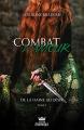 Couverture Combat d'amour, tome 1 : De la haine au désir Editions AdA (Monarque) 2018
