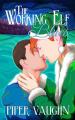 Couverture L'elfe qui voulait fuir Noël Editions Less Than Three Press 2014