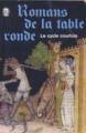 Couverture Romans de la Table Ronde Editions Le Livre de Poche (Classique) 1970