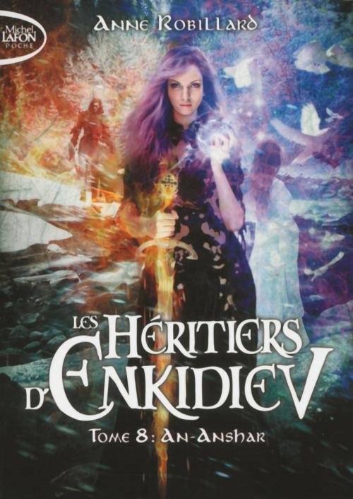 Couverture Les héritiers d'Enkidiev, tome 08 : An-Anshar
