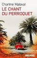 Couverture Le chant du perroquet Editions Préludes 2021