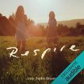 Couverture Respire Editions Audible studios 2015