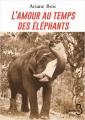 Couverture L'Amour au temps des éléphants Editions Belfond (Pointillés) 2021