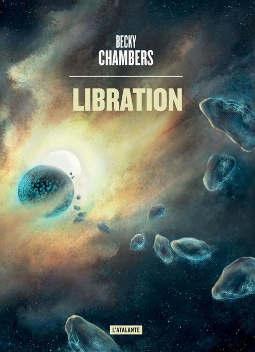 Couverture Wayfarers, tome 2 : Libration