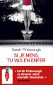 Couverture Si je mens, tu vas en enfer Editions France Loisirs 2020