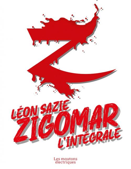 Couverture Zigomar, intégrale