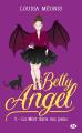 Couverture Betty Angel, tome 2 : La mort dans ma peau Editions Milady (Bit-lit) 2018
