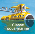 Couverture Classe sous-marine Editions L'École des loisirs (Pastel) 2021