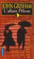 Couverture L'affaire Pélican Editions Pocket 1995