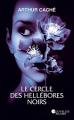 Couverture Le Cercle des Hellébores noirs Editions Nouvelles plumes 2021