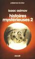 Couverture Histoires mystérieuses, tome 2 Editions Denoël (Présence du futur) 1996