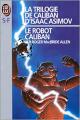 Couverture Le Robot Caliban Editions J'ai Lu (S-F) 1993