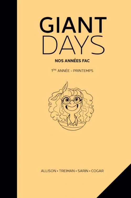 Couverture Giant Days, tome 03  : Giant Days – 1ère Année : Printemps