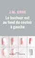 Couverture Le bonheur est au fond du couloir à gauche  Editions Buchet/Chastel 2020