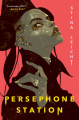 Couverture Persephone Station Editions Simon & Schuster (Gallery Books) 2021