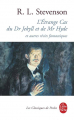 Couverture L'étrange cas du docteur Jekyll et de M. Hyde / L'étrange cas du Dr. Jekyll et de M. Hyde / Docteur Jekyll et mister Hyde / Dr. Jekyll et mr. Hyde Editions Le Livre de Poche (Classique) 2000