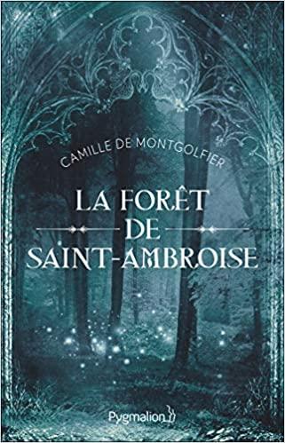 Couverture La forêt de Saint-Ambroise