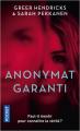 Couverture Anonymat garanti Editions Pocket (Thriller) 2021