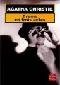 Couverture Drame en trois actes Editions Le Livre de Poche 2002