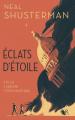 Couverture Éclats d'Etoile, tome 1  Editions Robert Laffont (R - Jeunesse) 2021