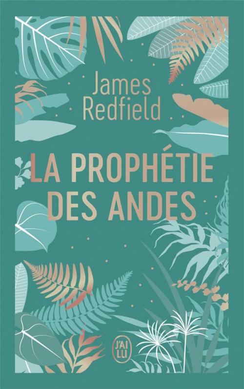 Couverture La prophétie des Andes