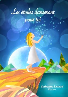 Couverture Les étoiles danseront pour toi