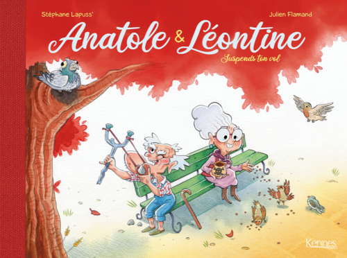 Couverture Anatole & Léontine, tome 1 : Suspends ton vol